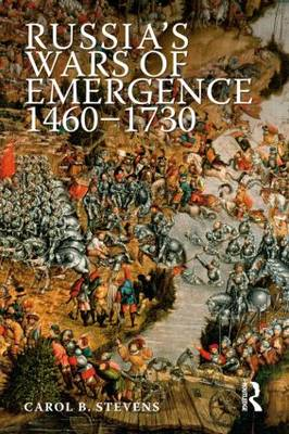 Russia's Wars of Emergence, 1460-1730 - Modern Wars in Perspective (Paperback)