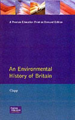 An Environmental History of Britain (Paperback)