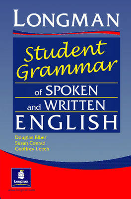 The Longman Student's Grammar of Spoken and Written English - Grammar Reference (Paperback)