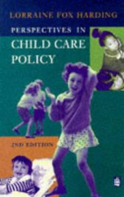 Perspectives in Child Care Policy (Paperback)