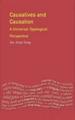 Causatives and Causation: A Universal-typological Perspective - Longman Linguistics Library (Paperback)