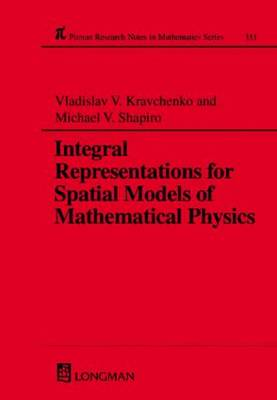 Cover Integral Representations for Spatial Models of Mathematical Physics - Chapman & Hall/CRC Research Notes in Mathematics Series No 351