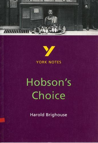 Hobson's Choice: York Notes for GCSE - York Notes (Paperback)