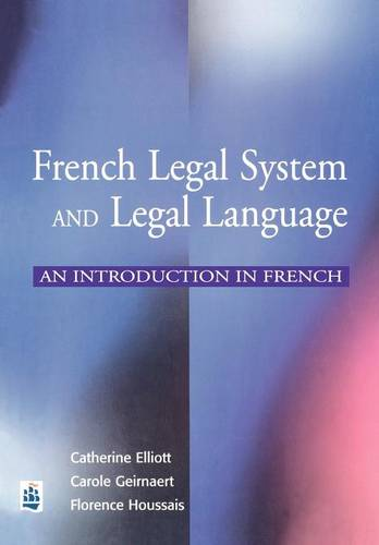 French Legal System and Legal Language: An Introduction in French (Paperback)