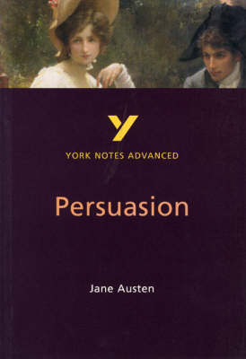 Persuasion - York Notes Advanced (Paperback)