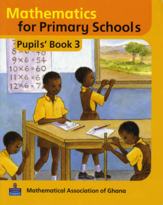 Basic Mathematics for Ghana: Pupils Book No. 3 - Maths for Primary Schools (Paperback)