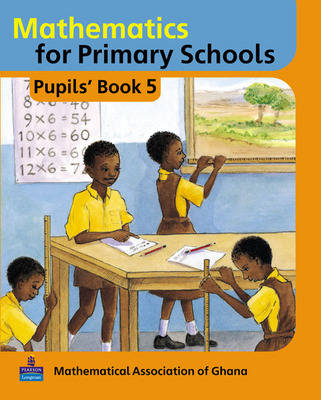 Basic Mathematics for Ghana: Pupils Book No. 5 - Maths for Primary Schools (Paperback)