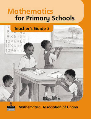 Basic Mathematics for Ghana: Teacher's Guide No. 3 - Maths for Primary Schools (Paperback)