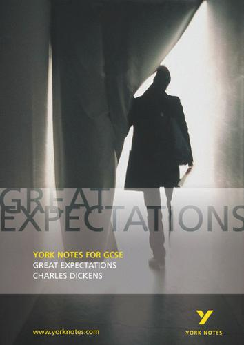 Great Expectations: York Notes for GCSE: Charles Dickens - York Notes (Paperback)