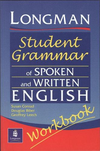 Longmans Student Grammar of Spoken and Written English Workbook - Grammar Reference (Paperback)