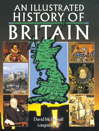 An Illustrated History of Britain - Longman Background Books (Paperback)