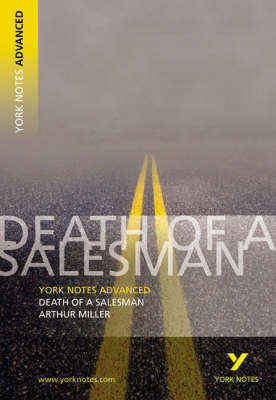 Death of a Salesman: York Notes Advanced - York Notes Advanced (Paperback)
