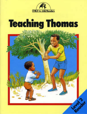 Teaching Thomas - Child to Child Readers (Paperback)