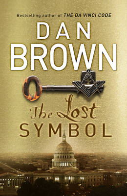 The Lost Symbol: (Robert Langdon Book 3) - Robert Langdon 3 (Hardback)