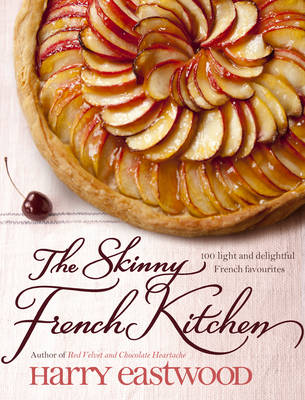 The Skinny French Kitchen (Hardback)