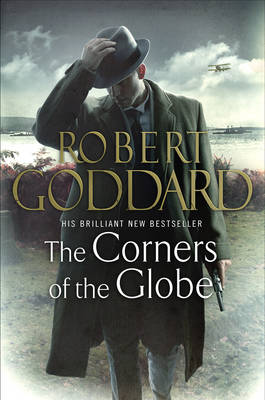 The Corners of the Globe - The Wide World - James Maxted (Hardback)