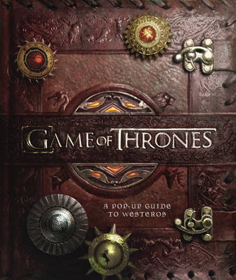Game of Thrones: A Pop-up Guide to Westeros (Hardback)