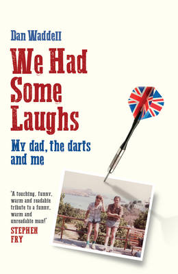 We Had Some Laughs (Hardback)