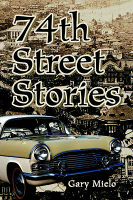 74th Street Stories (Paperback)