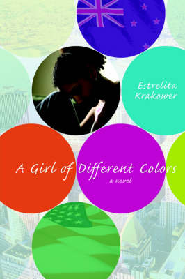 A Girl of Different Colors (Paperback)