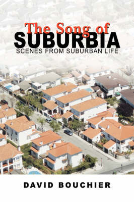 The Song of Suburbia: Scenes from Suburban Life (Paperback)