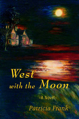 West with the Moon (Hardback)