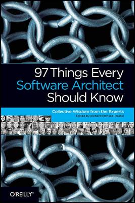 97 Things Every Software Architect Should Know (Paperback)