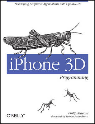 iPhone 3D Programming: Developing Graphical Applications with OpenGL ES (Paperback)