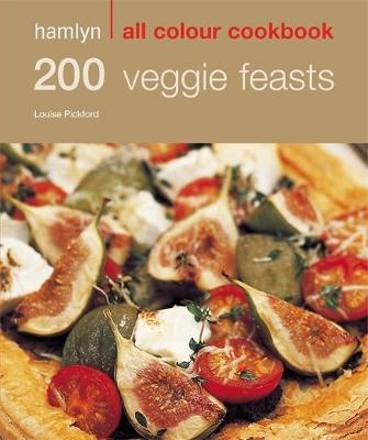 200 Veggie Feasts - Hamlyn All Colour Cookbook (Paperback)