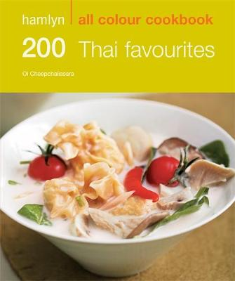 200 Thai Favourites - Hamlyn All Colour Cookbook (Paperback)