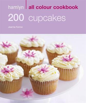 200 Cupcakes - Hamlyn All Colour Cookbook (Paperback)