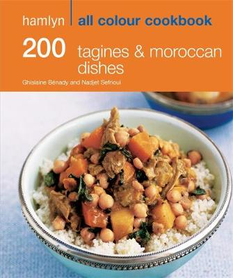 200 Tagines & Moroccan Dishes - Hamlyn All Colour Cookbook (Paperback)