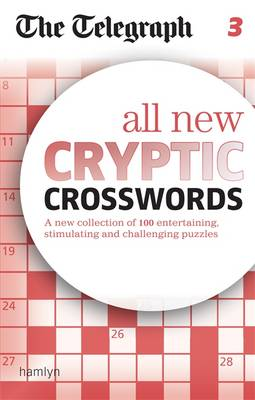 All New Cryptic Crosswords: 3 - The Telegraph Puzzle Books No. 3 (Paperback)
