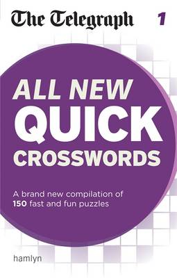 The Telegraph: All New Quick Crosswords: 1 - The Telegraph Puzzle Books (Paperback)