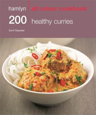 200 Healthy Curries - Hamlyn All Colour Cookbook (Paperback)