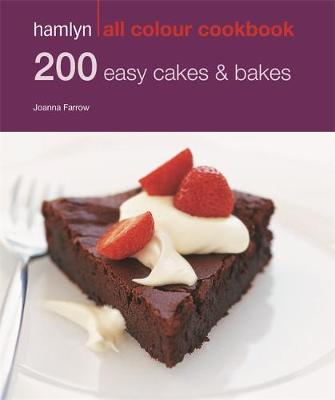 200 Easy Cakes & Bakes - Hamlyn All Colour Cookbook (Paperback)
