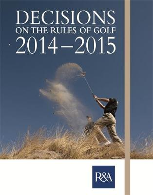 Decisions on the Rules of Golf 2014 (Spiral bound)