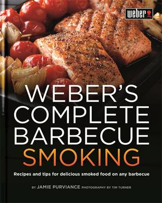 Weber's Complete Barbecue Smoking (Hardback)