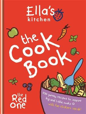 The Cookbook: The Red One - Ella's Kitchen (Hardback)