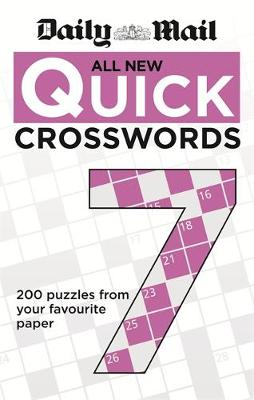 Daily Mail All New Quick Crosswords 7: 7 - The Daily Mail Puzzle Books (Paperback)