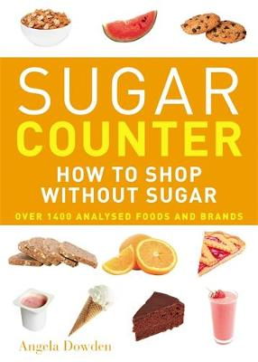 Sugar Counter: How to Shop Without Sugar (Paperback)