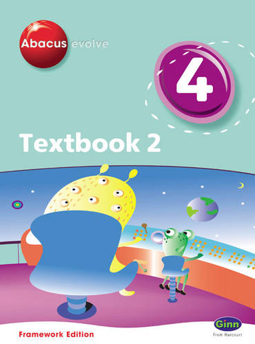 Abacus Evolve Year 4/P5 Textbook 2 Framework Edition: Textbook No. 2 - Abacus Evolve Fwk (2007) (Paperback)
