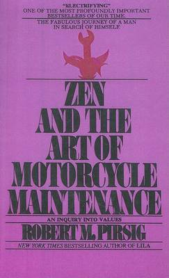 Zen and the Art of Motorcycle Maintenance (Hardback)