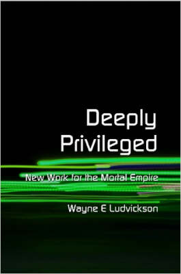 Deeply Privileged (Paperback)