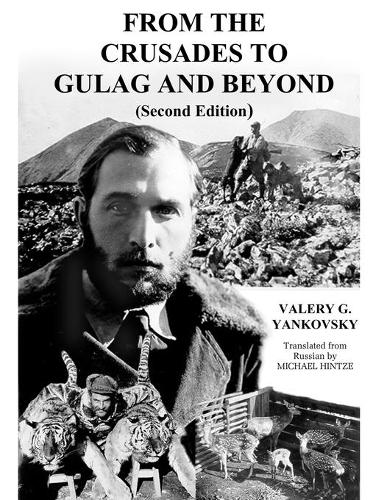 From The Crusades to Gulag and Beyond (Paperback)