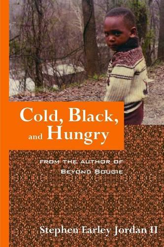 Cold, Black, and Hungry (Paperback)