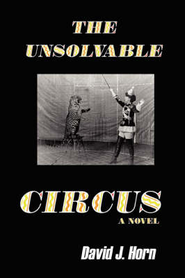The Unsolvable Circus (Paperback)