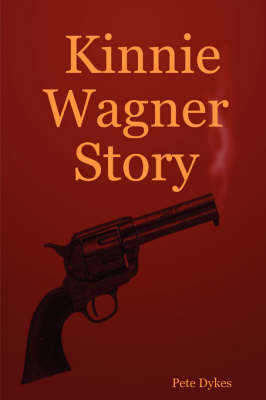 Kinnie Wagner Story (Paperback)