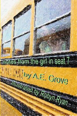 Notes From the Girl in Seat 7 (Paperback)