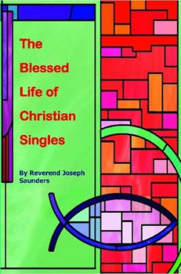 The Blessed Life of Christian Singles (Paperback)